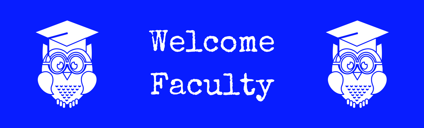 Welcome Faculty