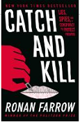 Book Cover Image: Catch and Kill by Ronan Farrow