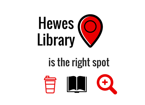 Hewes Library is the Right Spot