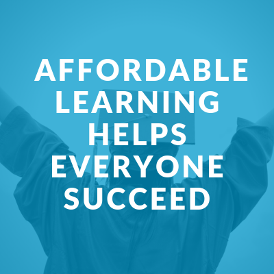 Affordable Learning Helps Everyone Succeed - What is Affordable Learning?