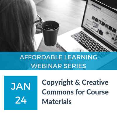 Webinar: Copyright & Creative Commons for Course Materials on January 24, 2019