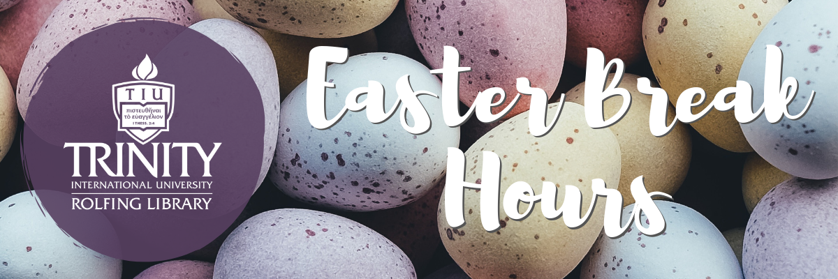 Easter Break Hours