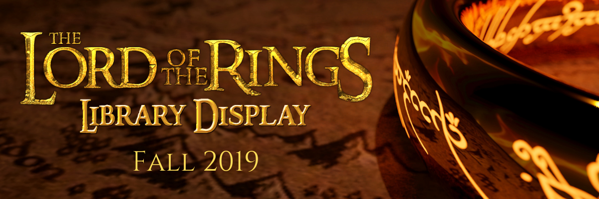 Lord of the Rings Library Display - Fall 2019