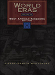 World Eras: West African Kingdoms, 500-1590 book cover image