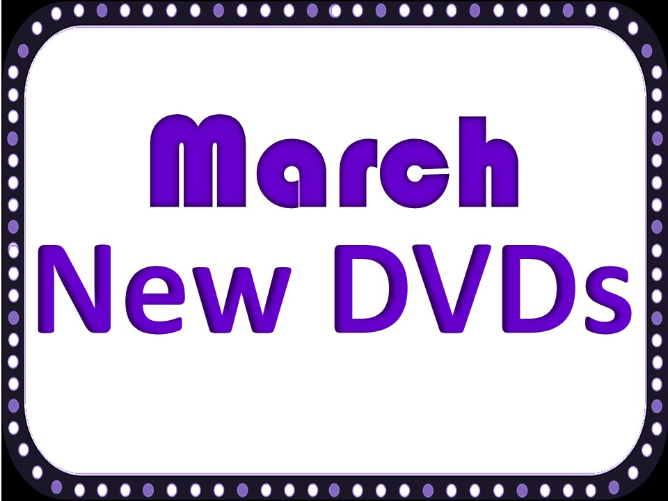 New DVDs March