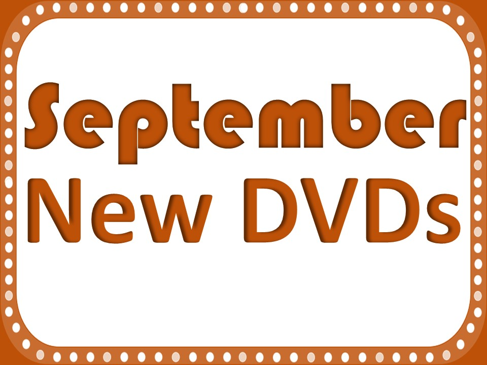 New DVDs Septermber 2017