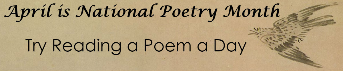 April is National Poetry Month: Try reading a poem a day