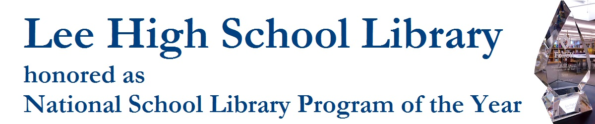 Lee High School Honored as National School Library Program of the Year