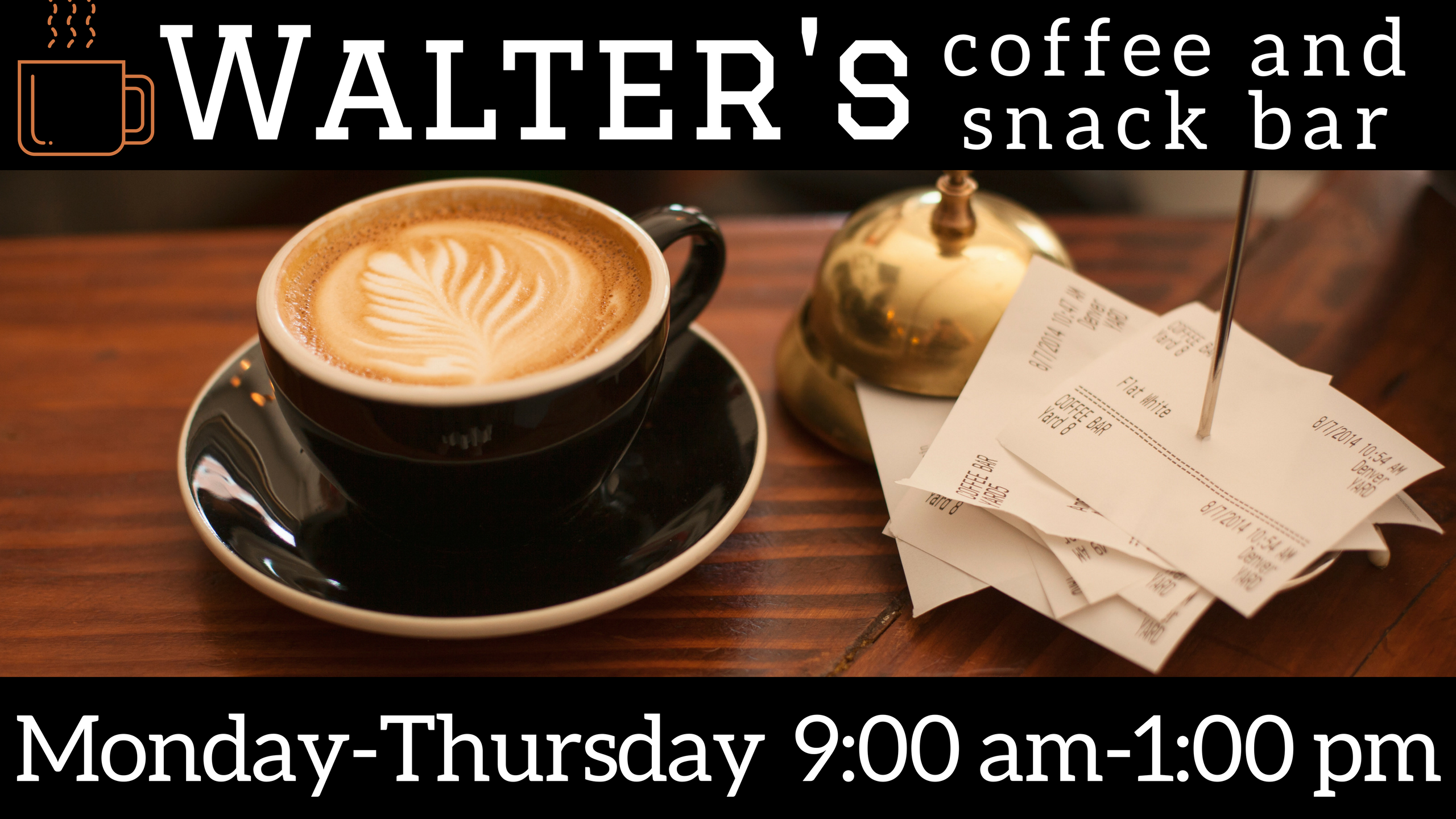 Walter's coffee and snack bar summer hours