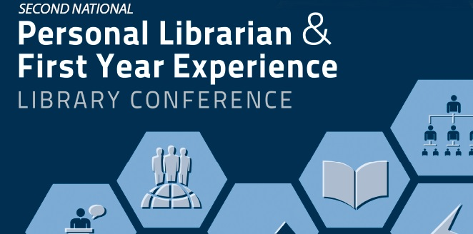 2nd National Personal Librarian and First Year Experience Library Conference Banner Image