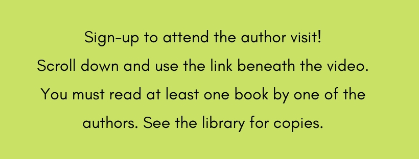 Sign up to attend the author visit using the Google Form below