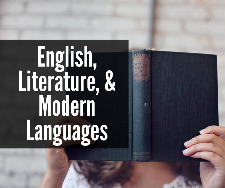 English, Literature, & Modern Languages