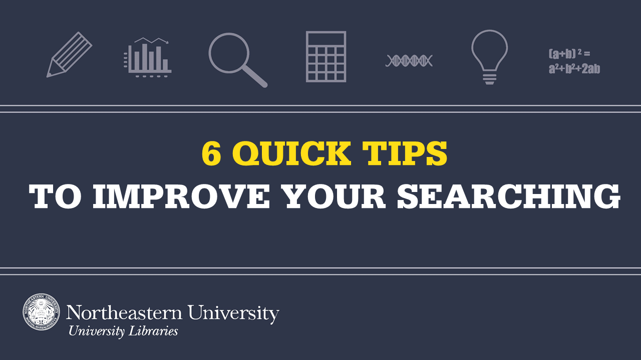6 quick tips to improve your searching