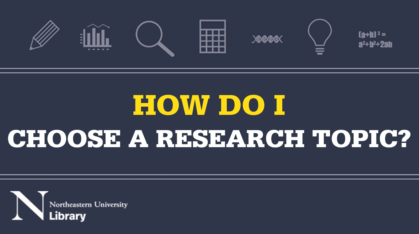 How do I choose a research topic