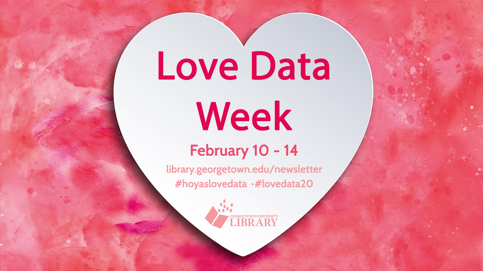 Love Data Week Logo: February 10-14, 2020