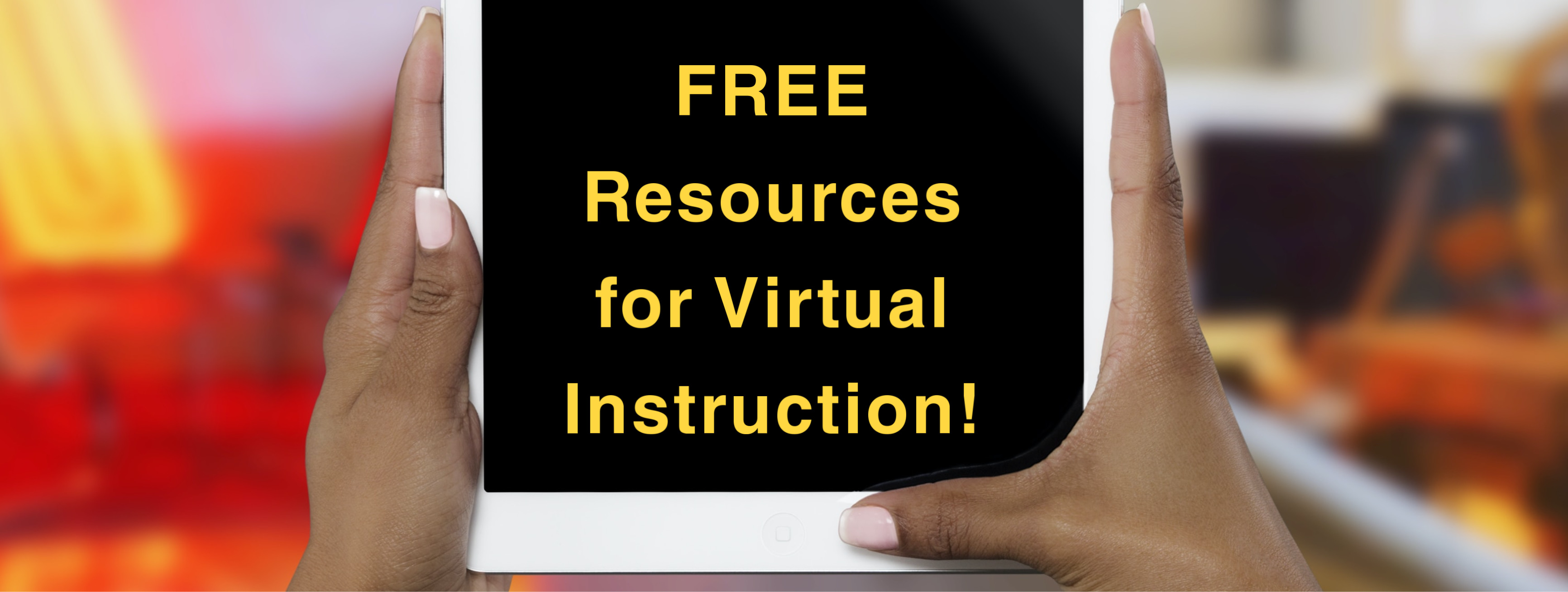 Click to access free resources for virtual instruction.