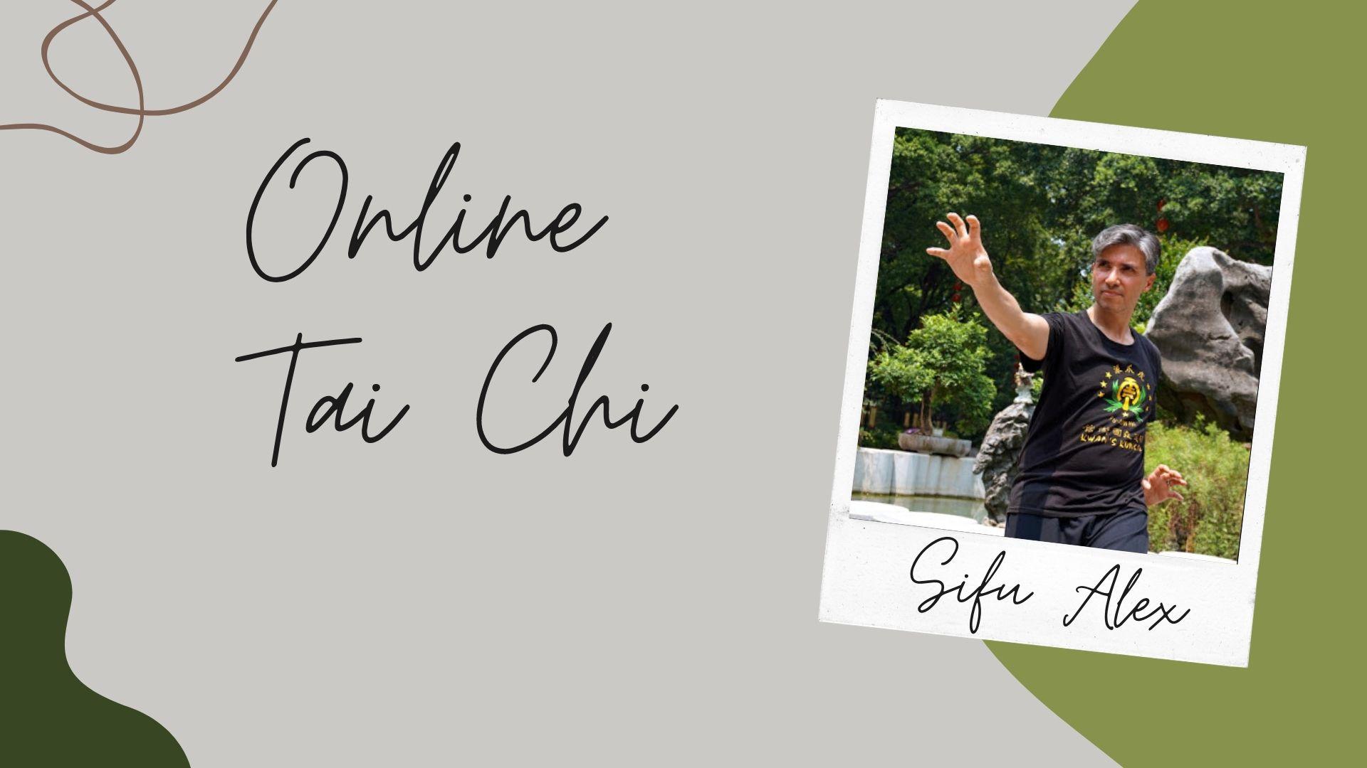 Online Taichi with Shifu Alex Lamas