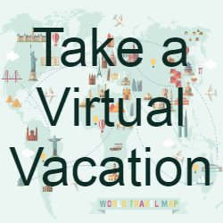 Picture of a world map. The text reads Take a Virtual Vacation