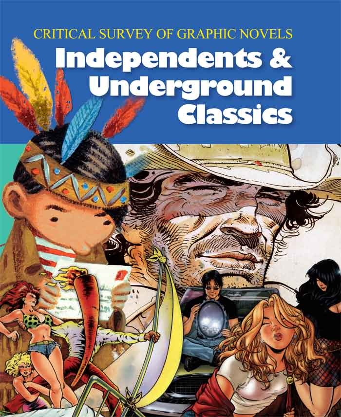 Cover art for Independents & Underground Classics (Critical Survey of Graphic Novels)