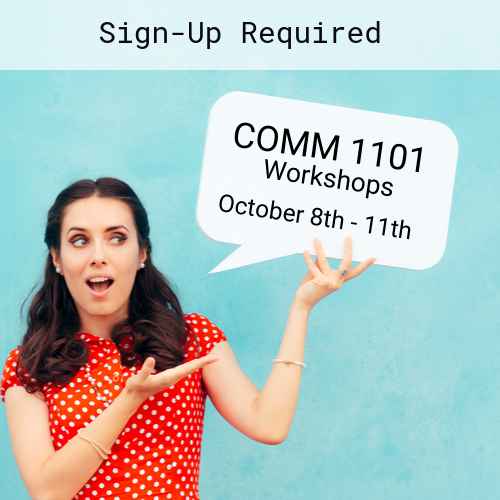 Online registration required for COMM 1101 workshops.