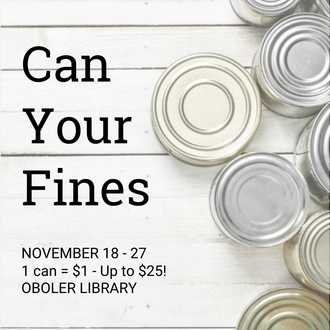 One donated can of food equals one dollar toward unpaid library fines up to twenty five dollars.