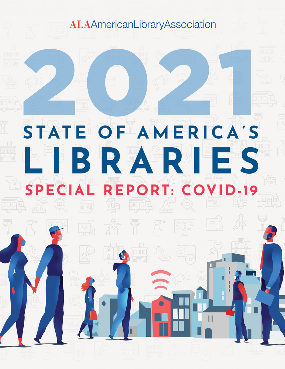 American Library Association's state of American Libraries Report 2021