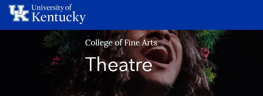 UK College of Fine Arts Department of Theatre and Dance