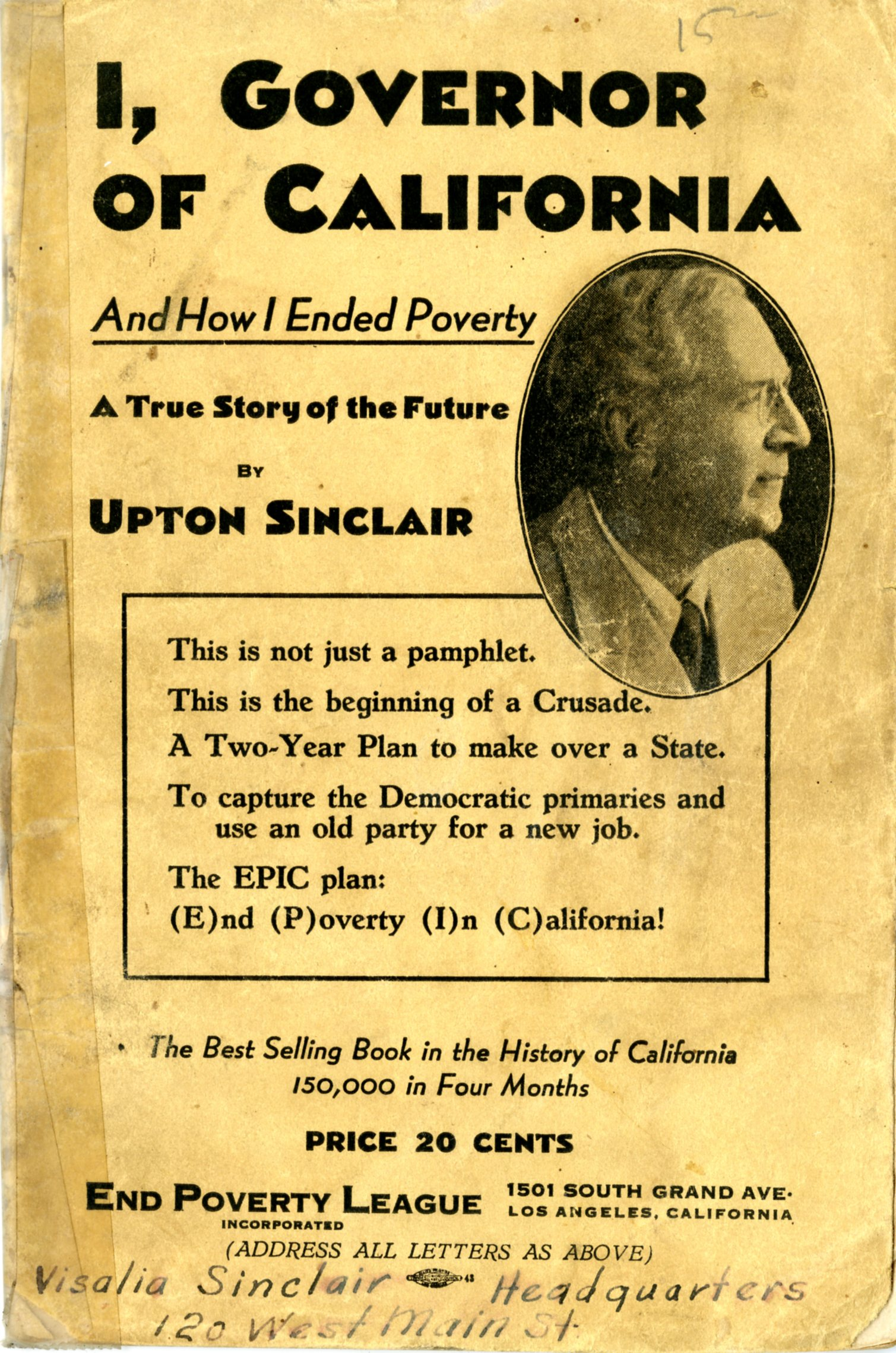 Governor of California campaign flyer by Upton Sinclair