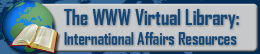 WWW Virtual Library: International Affairs Resouces