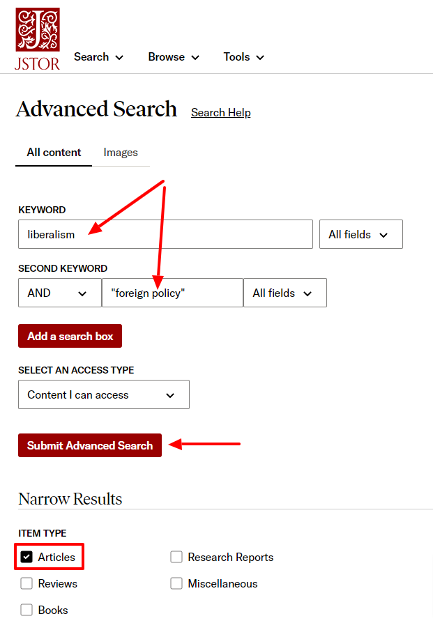 Put your keywords into separate search boxes and use quotes around words to search for them together as a phrase. Check the box next to Articles under Item Type and then click the Submit Advanced Search button.