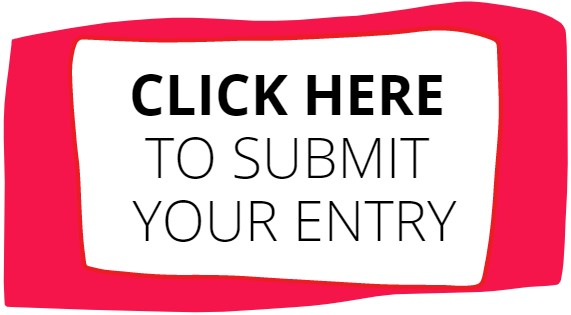 Click Here to Submit your entry