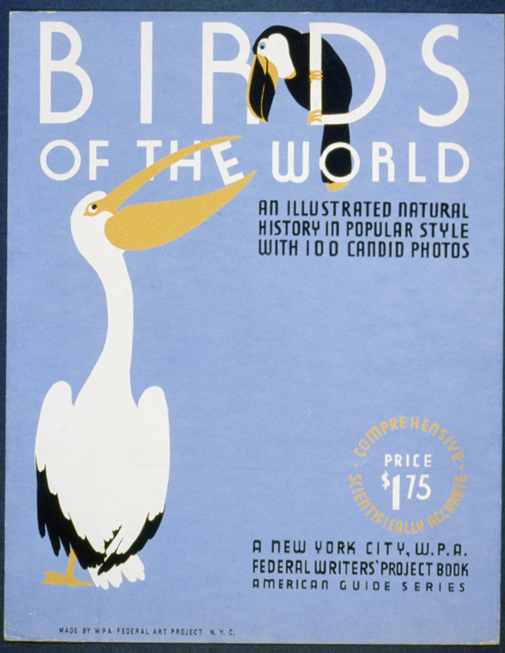 Poster advertising WPA Federal Writers' Project illustrated guide to natural history of birds of the world.