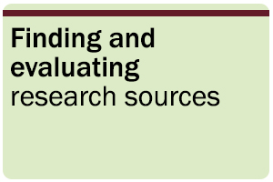 Finding and evaluating research sources