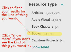 "Click books under resource type for books; click ""show more"" if you don't see the kind of thing you want"