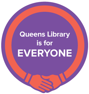 Queens Library is for EVERYONE