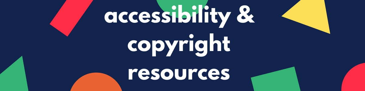 accessibility and copyright resources