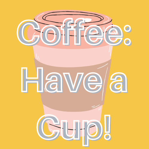 Coffee: Have a Cup home page