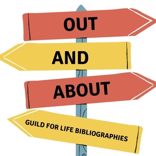 Out and about: Guild for Life Bibliographies