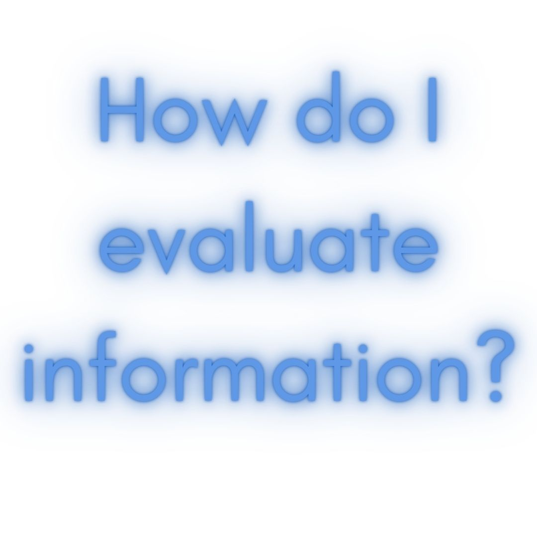 How do I evaluate information?