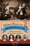 Women Heroes Of The American Revolution