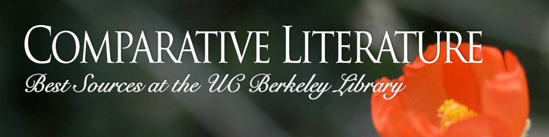 Comparative Literature: Best Resources at the UC Berkeley Library