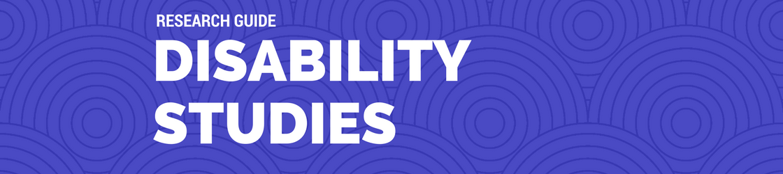 Disability Studies Guide Banner