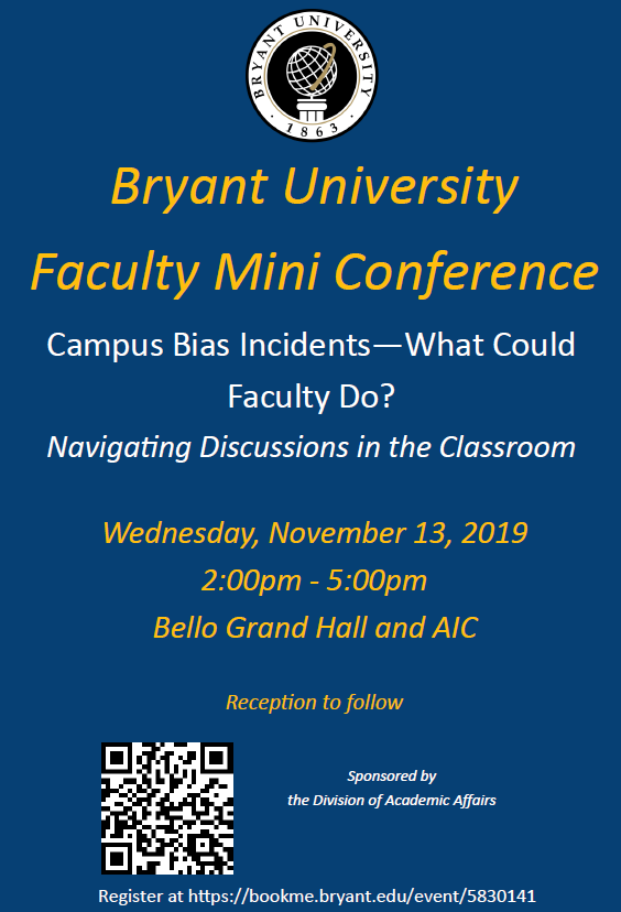 Campus Bias Incidents - What Could Faculty Do? Navigating Discussions in the Classroom