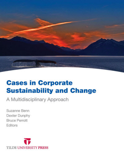 Cases in Corporate Sustainability and Change: A Multidisciplinary Approach