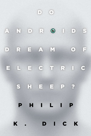 Book cover of Do Androids Dream of Electric Sheep