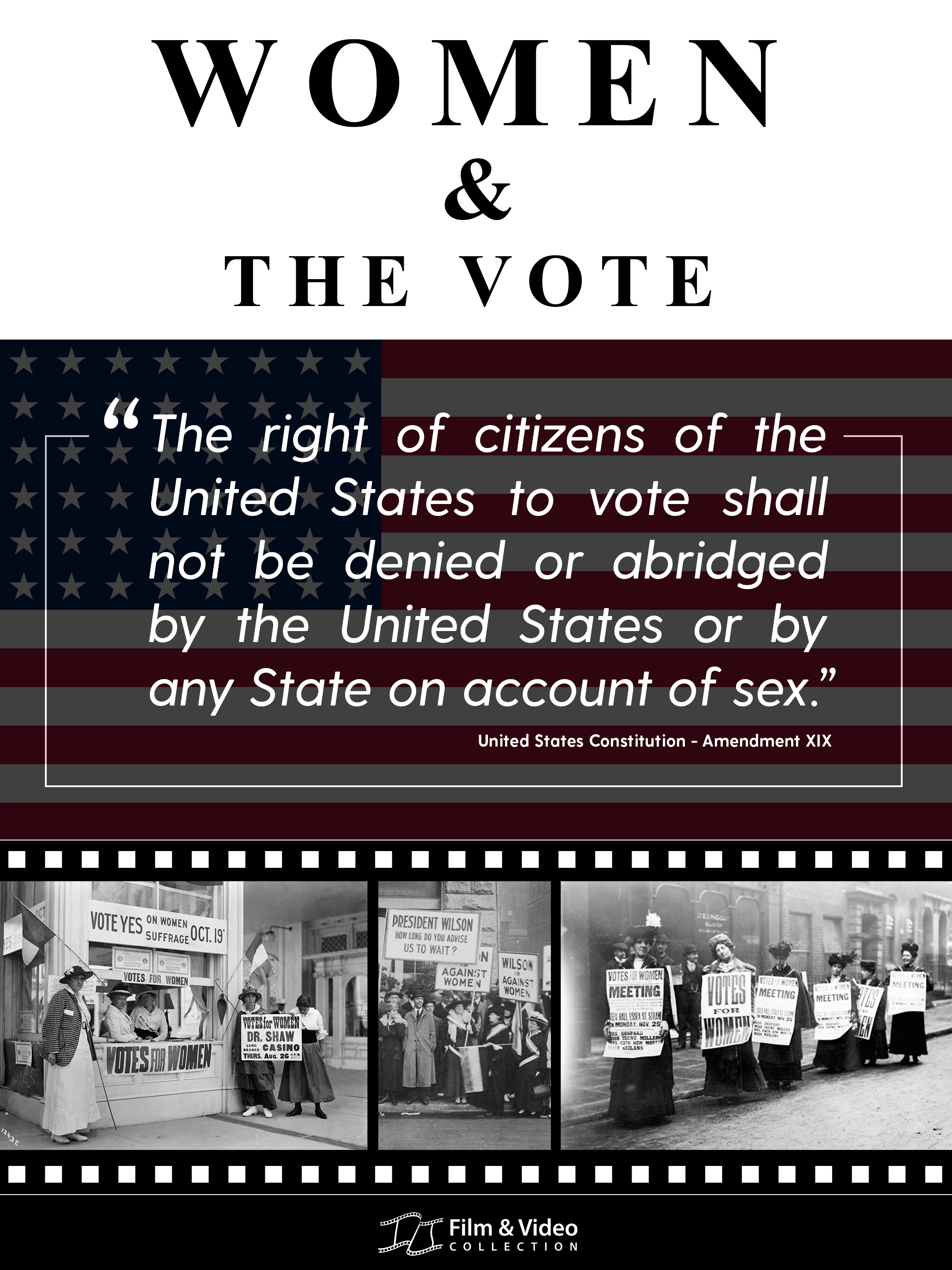 Poster image for Women and the Vote display with photo of suffragists and a film strip graphic