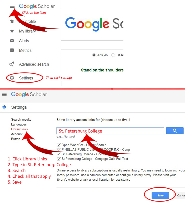 Google Scholar: 1. Click Library Links, 2. Type Miami Dade College, 3. Search, 4. Check all that apply, 5. Save