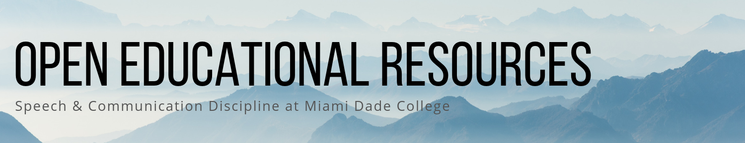 Open Educational Resources | Speech & Communication Discipline at Miami Dade College
