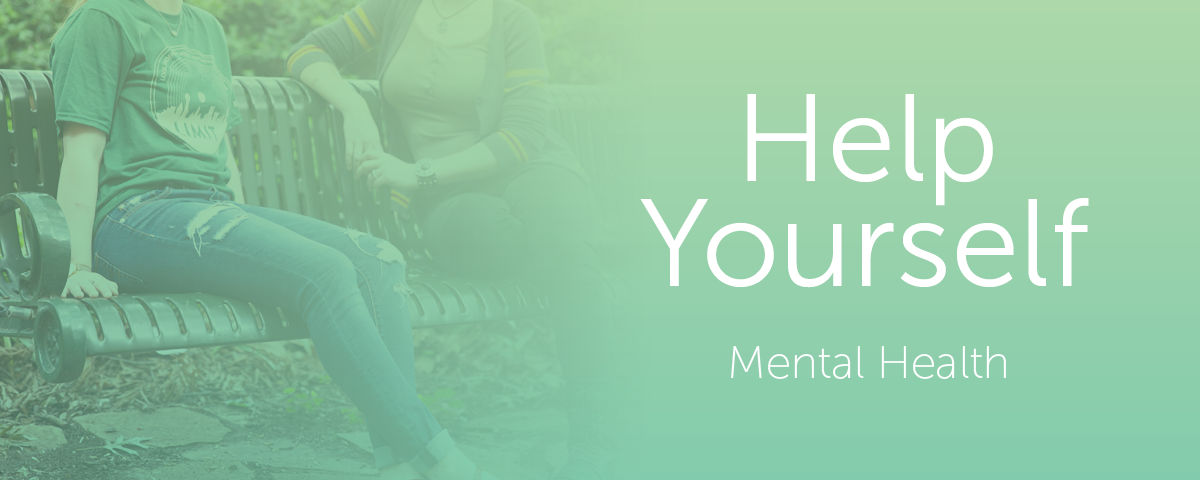 Help Yourself: Mental Health