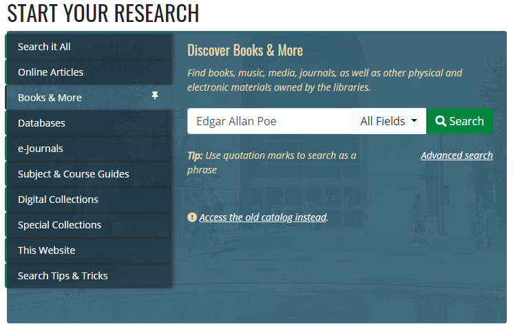 Image of UNT Library Homepage with the Books & More tab selected and the search Edgar Allan Poe entered into the search field.